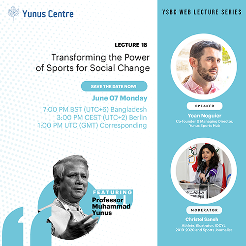 YSBC Web Lecture Series - Lecture#18: Transforming the Power of Sports for Social Change.